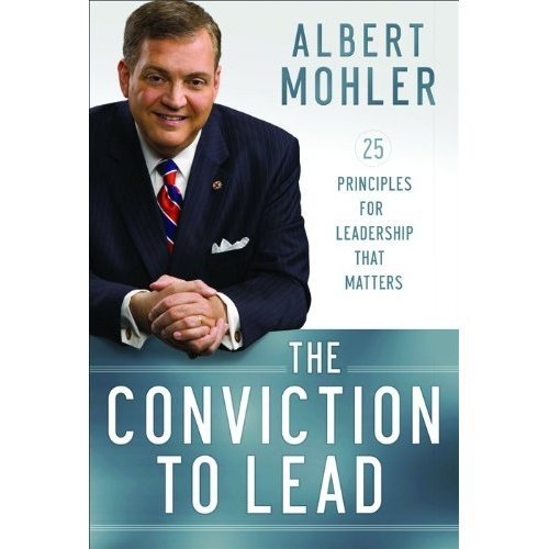 Revelife Reviews: The Conviction to Lead by Dr. R. Albert Mohler Jr.